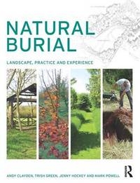Natural Burial by Andy Clayden
