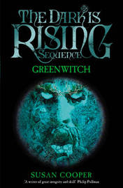 Greenwitch (Dark is Rising #3) by Susan Cooper