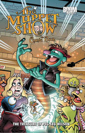 The Muppet Show Comic Book: The Treasure of Peg-Leg Wilson by Roger Langridge