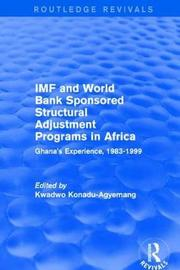 IMF and World Bank Sponsored Structural Adjustment Programs in Africa