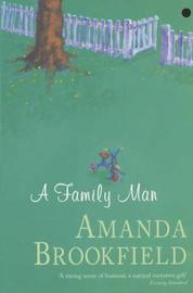 A Family Man by Amanda Brookfield image
