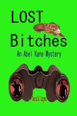 Lost Bitches by Gerald Lopez