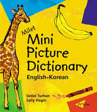 Milet Mini Picture Dictionary (Korean-English): English-Korean by Sedat Turhan