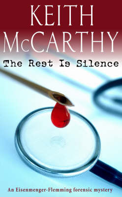 The Rest is Silence by Keith McCarthy image