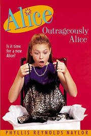 Outrageously Alice by Phyllis Reynolds Naylor image