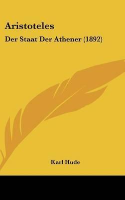 Aristoteles: Der Staat Der Athener (1892) by Karl Hude image