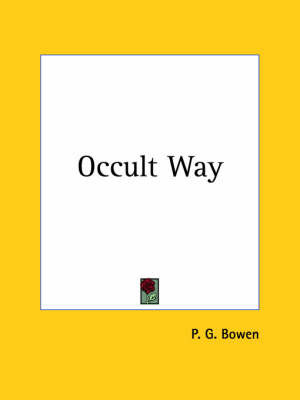 Occult Way (1939) by P.G. Bowen