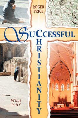 Successful Christianity by Roger Price