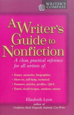 Writer's Guide to Nonfiction by Elizabeth Lyon image