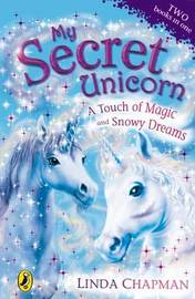A Touch of Magic: AND Snowy Dreams by Linda Chapman image