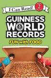 Guinness World Records: Fun with Food by Christy Webster