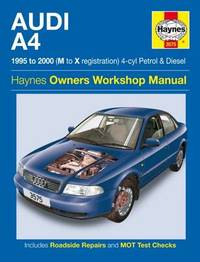 Audi A4 Owners Workshop Manual by A.K. Legg