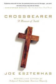 Crossbearer by Joe Eszterhas