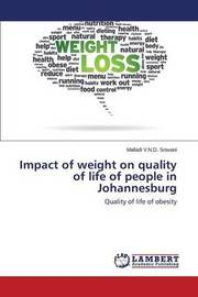 Impact of Weight on Quality of Life of People in Johannesburg by V N D Sravani Malladi