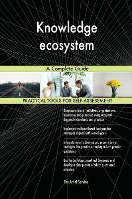 Knowledge Ecosystem a Complete Guide by Gerardus Blokdyk image