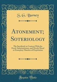 Atonement; Soteriology by S G Burney image