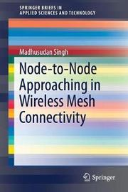 Node-to-Node Approaching in Wireless Mesh Connectivity by Madhusudan Singh image