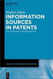 Information Sources in Patents by Stephen Adams