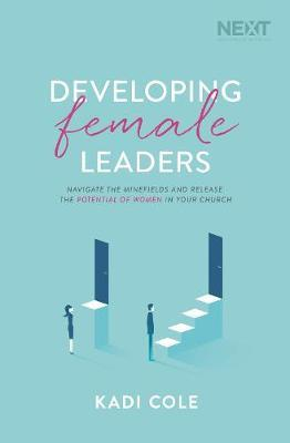 Developing Female Leaders by Kadi Cole image