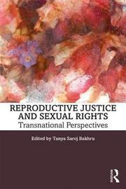 Reproductive Justice and Sexual Rights