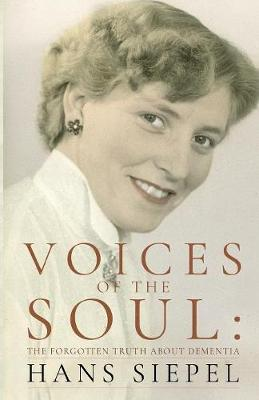 Voices of the Soul by Hans Siepel
