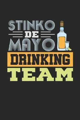 Stinko de Mayo Drinking Team by Roasting Pumpkins