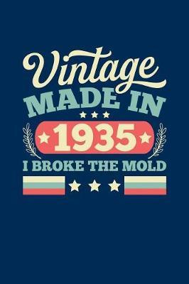 Vintage Made In 1935 I Broke The Mold by Vintage Birthday Press