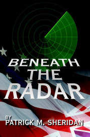 Beneath the Radar by Patrick M. Sheridan image
