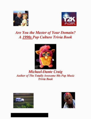 Are You the Master of Your Domain? A 1990s Pop Culture Trivia Book by Michael-Dante Craig image