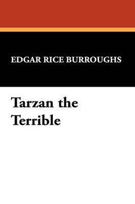 Tarzan the Terrible by Edgar , Rice Burroughs image