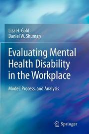 Evaluating Mental Health Disability in the Workplace by Liza H Gold