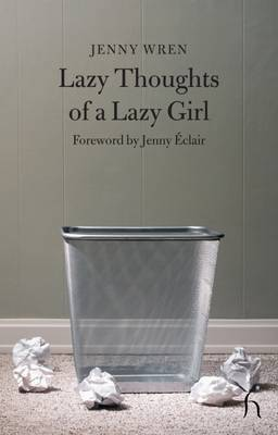 Lazy Thoughts of a Lazy Girl by Jenny Wren