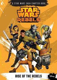 Rise of the Rebels by Michael Kogge