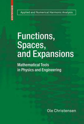 Functions, Spaces, and Expansions by Ole Christensen image