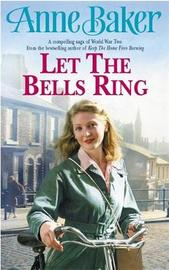Let The Bells Ring by Anne Baker image