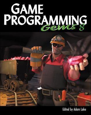 Game Programming Gems 8 by Adam Lake image