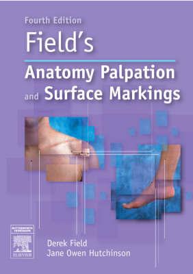Field's Anatomy, Palpation and Surface Markings by Derek Field image