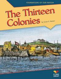 Thirteen Colonies by Susan E Hamen