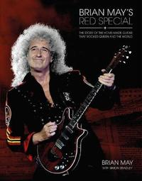 Brian May's Red Special Guitar by Brian May