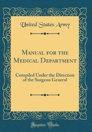 Manual for the Medical Department by United States Army image