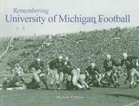 Remembering University of Michigan Football image