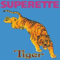 Tiger (expanded Edition) by Superette