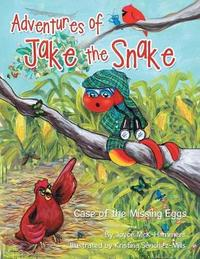 Adventures of Jake the Snake by Joyce McK-Hammers