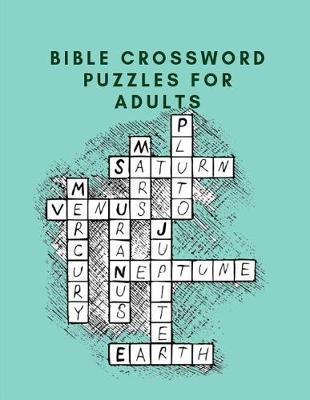 Bible Crossword Puzzles For Adults by Mikaelbe V Crossword