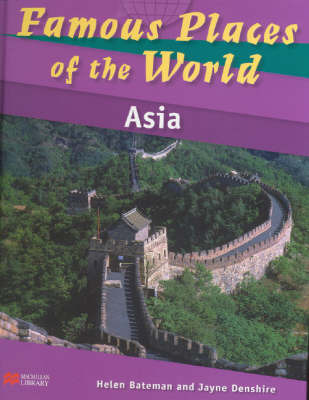 Famous Places of the World Asia Macmillan Library by Helen Bateman image