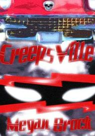 CreepsVille by Megan Brock