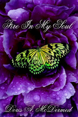 Fire In My Soul by Doris A. McDermed image