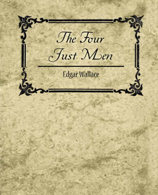 The Four Just Men - Edgar Wallace by Wallace Edgar Wallace image