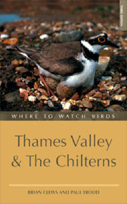 Where to Watch Birds in Thames Valley and the Chilterns by Brian Clews image