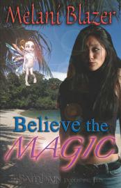 Believe The Magic by Melani Blazer image